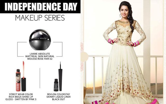 Independence Day Makeup Series - Shraddha Kapoor