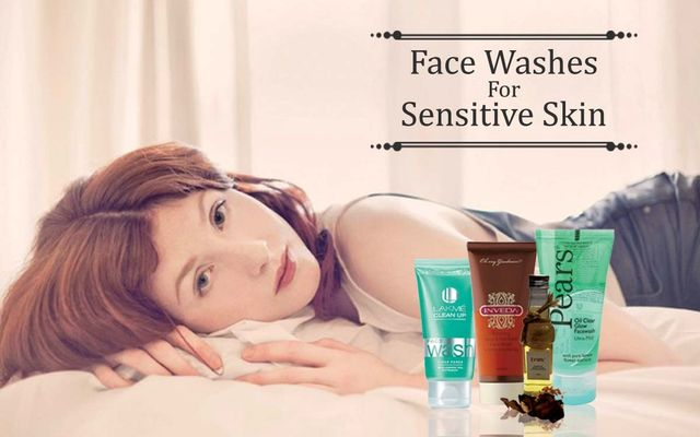 Face Washes For Sensitive Skin